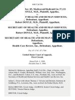 22 soc.sec.rep.ser. 85, Medicare&medicaid Gu 37,121 Robert Doyle, M.D. v. Secretary of Health and Human Services, Robert Doyle, M.D. v. Secretary of Health and Human Services, Robert Doyle, M.D. v. Secretary of Health and Human Services, Health Care Review, Inc., 848 F.2d 296, 1st Cir. (1988)