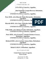 United States v. John Doe, A/K/A Rafael Segundo Crespo-Herrera, United States of America v. Peter Doe, A/K/A Ricardo Mejia-Hernandez, United States of America v. Ricardo Roe, A/K/A Juan Andrades-Salinas, United States of America v. Willy Doe, A/K/A Ruben Oviedo, United States of America v. Peter Doe, A/K/A Francisco Antonio Pacheco-Lacayo, United States of America v. Richard Doe, A/K/A Luciano Amaya-Ruiz, United States of America v. Rafael Garay, 860 F.2d 488, 1st Cir. (1988)