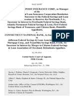 The Federal Deposit Insurance Corp., as Manager of the Federal Savings and Loan Insurance Corporation Resolution Fund as Statutory Successor to the Federal Savings and Loan Insurance Corporation as Receiver for Firstsouth, F.A., Successor in Interest to Firstsouth Federal Savings Bank, Atlantic Permanent Federal Savings & Loan, First Federal Savings Bank of Tennessee, and Citizens Bank v. Connecticut National Bank, as Successor in Interest to Jefferson Federal Savings & Loan Association, Goldome Mortgage Corp., and Transohio Savings Bank, F.S.B., as Successor in Interest by Merger to Citizens Federal Savings & Loan Association of Cleveland, 916 F.2d 997, 1st Cir. (1990)