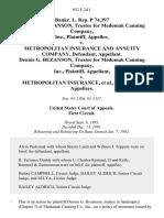 Bankr. L. Rep. P 74,397 Dennis G. Bezanson, Trustee for Medomak Canning Company, Inc. v. Metropolitan Insurance and Annuity Company, Dennis G. Bezanson, Trustee for Medomak Canning Company, Inc. v. Metropolitan Insurance, 952 F.2d 1, 1st Cir. (1992)