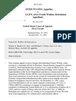 United States v. Francis M. Wallen, A/K/A Frank Wallen, 953 F.2d 3, 1st Cir. (1991)