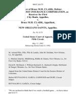 In the Matter of Bruce M.H. Clark, Debtor. Federal Deposit Insurance Corporation, as Receiver for First City Bank v. Bruce M.H. Clark v. New Orleans Saints, 960 F.2d 475, 1st Cir. (1992)