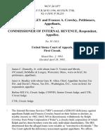 Ralph D. Crowley and Frances A. Crowley v. Commissioner of Internal Revenue, 962 F.2d 1077, 1st Cir. (1992)