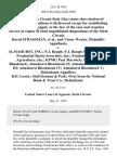 David Strassman, and Victor Wexler v. Almahurst, Inc. P.J. Baugh P.J. Baugh Industries, Inc. Prudential-Bache Securities, Inc. Prudential-Bache Agriculture, Inc. Kpmg Peat Marwick Almahurst Bloodstock Almahurst Bloodstock II Almahurst Bloodstock III Almahurst Bloodstock IV Almahurst Bloodstock v. R.D. Lester Stoll Kennon & Park First Security National Bank & Trust Co., 25 F.3d 1050, 1st Cir. (1994)