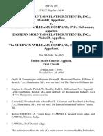 Eastern Mountain Platform Tennis, Inc. v. The Sherwin-Williams Company, Inc., Eastern Mountain Platform Tennis, Inc. v. The Sherwin-Williams Company, Inc., 40 F.3d 492, 1st Cir. (1994)