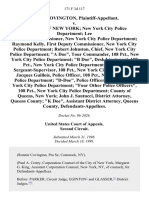 """Ronnie Covington v. The City of New York New York City Police Department Lee P. Brown, Commissioner, New York City Police Department Raymond Kelly, First Deputy Commissioner, New York City Police Department Robert Johnston, Chief, New York City Police Department """"A Doe"""", Tour Commander, 108 Pct., New York City Police Department """"B Doe"""", Desk Lieutenant, 108 Pct., New York City Police Department """"C Doe"""", Sergeant-Supervisor, 108 Pct., New York City Police Dept. Jacques Guillois, Police Officer, 108 Pct., New York City Police Department """"D-Doe"""", Police Officer, 108 Pct., New York City Police Department """"Four Other Police Officers"""", 108 Pct., New York City Police Department County of Queens, New York John J. Santucci, District Attorney, Queens County """"K Doe"""", Assistant District Attorney, Queens County, 171 F.3d 117, 1st Cir. (1999)"""