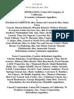Unocal Corporation Union Oil Company of California, Plaintiffs-Counter-Claimants-Appellees v. Ebrahim Kaabipour, Dba, Sunnyvale Unocal & Dba, Santa Clara Unocal Hassan Khaziri Hossain Khaziri Mohsen Khaziri Evergreen Union Services, Inc., Dba Evergreen Unocal Fariborz Nickbakhsh-Tali, Aka, Nick Ali Raghian, Dba, Al's Unocal Thuy Gia Nguyen Leavesley Rd. Union 76 Inc. Noah Tollison Tom W. Barnum, Dba, Cuperrino Union David J. Joines, Dba, Unocal at North First and Brokaw Ronald Gene Diedrich Dba, La Jolla Tire and Service Center Mark Horne Vu Hadoung, Dba, San Mateo Unocal Tinoosh Eftekharian, Dba, Sunnyside Unocal, Defendants-Counter-Claimants-Appellants. v. Tosco Corporation, Counter-Defendant-Appellee. Charles Simmons Yosuf Homayun Seung K. Choi David Avisrur Mehran Mike Hariri Meir Ben-David Fred Pakzad A.H.B. Properties, Inc. Manasseh Bareh Omid Badakhsh Dalla, Inc. Asghar Kholdi Steven Tedesco Akbar Akrami S.M.B. Corporation Javad S. Taat Sabour Andkhoy Warm Springs Unocal, Inc. B