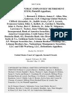 California Public Employees' Retirement System v. Worldcom, Inc., Bernard J. Ebbers, James C. Allen, Max E. Bobbitt, Arthur Andersen, Llp, Citigroup Global Markets, Clifford Alexander, Jr., Judith Areen, Carl J. Aycock, Francesco Galesi, Stiles A. Kellett, Jr., Gordon S. MacKlin John A. Porter, Bert C. Roberts, Jr., John W. Sidgmore, Lawrence C. Tucker, Juan Villalonga, Abn Amro Incorporated, Bank of America Securities, Llc, Bank of America Corporation, Credit Suisse First Boston, Llc, Deutsche Bank Ag, Deutsche Bank Alex Brown, Inc., Goldman Sachs & Co., Goldman Sachs Group, Inc., J.P. Morgan & Co., J.P. Morgan Securities Inc., Lehman Brothers Holdings Inc., Lehman Brothers Inc., Nationsbanc Montgomery Securities, LLC and Ubs Warburg, LLC, 368 F.3d 86, 1st Cir. (2004)