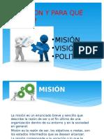 Misión Visión y Politicas
