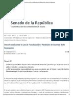 17-06-16 Senado Avala Crear La Ley de Fiscalizac... Rendición de Cuentas de La Federación