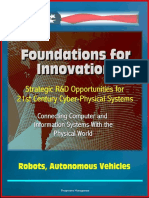 Foundations for Innovation Strategic R&D Opportunities for 21st Century Cyber-Physical Systems