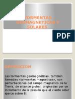 Tormentas Geomagneticas y Solares