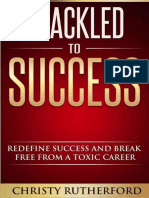 Shackled to Success_ Redefine Success an - Rutherford, Christy