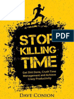 Stop Killing Time_ Get Shit Done, Crush - Conion, Dave