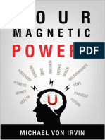 Your Magnetic Powers_ Right Now You Have - Irvin MBA RN, Michael Von
