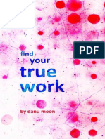Find Your True Work_ Forget About Your L - Moon, Danu