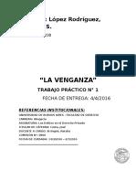 TP N° 1, La venganza (Los delitos en el derecho privado).docx