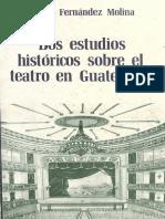 211541456 Molina Dos Estudios Historicos Sobre El Teatro en Guatemala