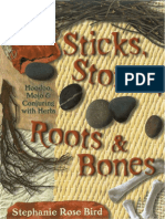 S. Rose Bird - Sticks Stones Conjuring
