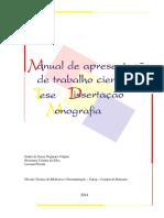 Manual de Apresentação de Trabalho Científico - Tese, Dissertação, Monografia (IBB)