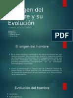 El Origen Del Hombre y Su Evolucion (1)