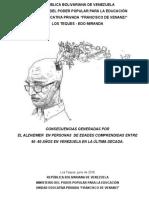 Consecuencias generadas por el Alzheimer en adultos de edades comprendidas entre 60 - 80 años en la República Bolivariana de Venezuela en la última década.