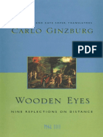 GINZBURG, Carlo. Wooden Eyes - Nine Reflections on Distance