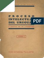 Proceso intelectual del Uruguay y crítica de su literatura