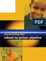Dismantling the School to Prison Pipeline
