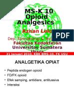 K10 Opioid Analgesics
