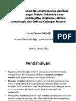 Pelaporan Eksplorasi, Sumberdaya, Cadangan Mineral_LDS
