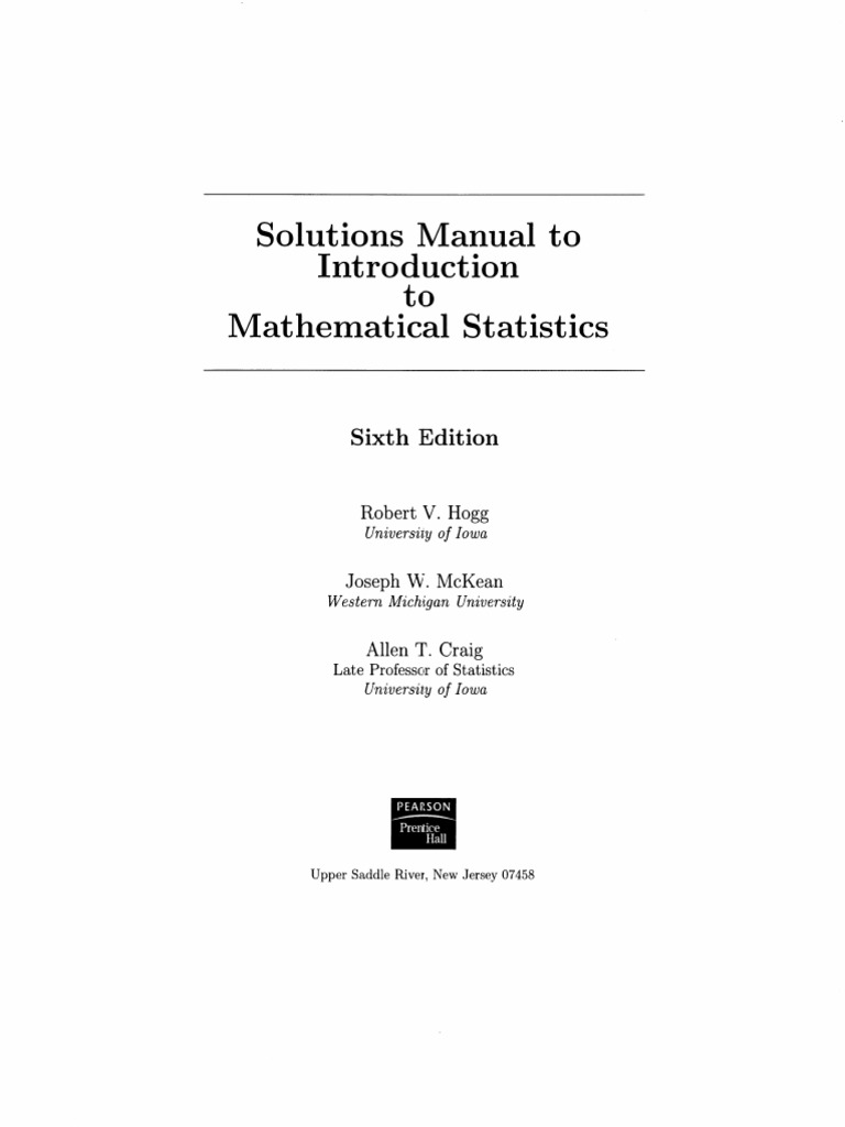 Solutions Manual of Introduction to Mathematical Statistics 6th Edition -  Robert v. Hogg