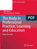 (Professional and Practice-based Learning 11) Bill Green, Nick Hopwood (eds.)-The Body in Professional Practice, Learning and Educ(2015).pdf