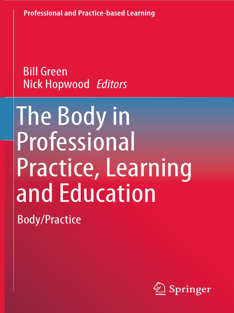 (Professional and Practice-based Learning 11) Bill Green e205eac246737