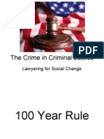 The Crime in Criminal Justice