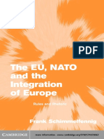Frank Schimmelfennig-The EU, NATO and the Integration of Europe_ Rules and Rhetoric (Themes in European Governance) (2004)