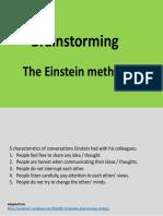Brainstorming - the Einstein method
