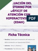 (EDAH) EVALUACIÓN DEL TRASTORNO POR DÉFICIT DE ATENCIÓN CON HIPERACTIVIDAD.pdf