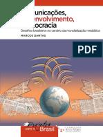 Comunicação, desenvolvimento e democracia