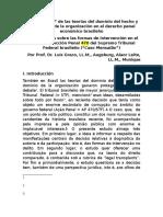 """La """"Recepción"""" de Las Teorias Del Domínio Del Hecho y Del Domínio de La Organización en El Derecho Penal Económico Brasileño"""