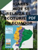 Lugares Donde Se Relaiza El Ecoturismo en Ecuador