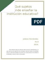 Qué Sujetos Pretende Enseñar La Institución Educativa
