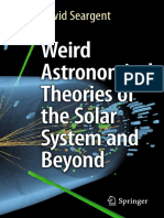 Weird Astronomical Theories of the Solar System and Beyond [Dr.soc]