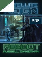 Satellite Reign REBOOT - Russell Zimmerman