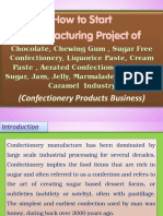 How to Start Manufacturing Project of Chocolate, Chewing Gum , Sugar Free Confectionery, Liquorice Paste, Cream Paste , Aerated Confectionery, Invert Sugar, Jam, Jelly, Marmalade, Toffee and Caramel  Industry (Confectionery Products Business)