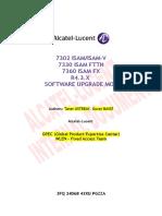 3FQ-24068-43XU-PGZZA-07-RPEC Fixed Access 7302-7330-7360 ISAM R4_3_X Software Upgrade MOP.doc