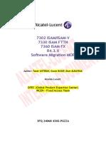 3FQ-24068-43XG-PGZZA-04-RPEC Fixed Access 7302-7330-7360 ISAM R4_3_X Software Migration MOP.doc