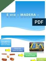 e 010 – Madera –