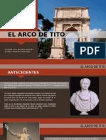 EL-ARCO-DE-TITO trabajo historia del arte.pptx