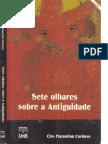 - Ciro Flamarion Cardoso - Sete Olhares Sobre a Antiguidade, 2ª Ed. (1998)